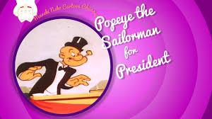 Popeye the Billionaire for President
